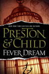 Fever Dream (Pendergast, #10)