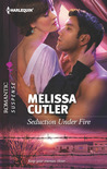 Seduction Under Fire (Harlequin Romantic Suspense)