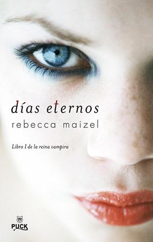 Días Eternos (La Reina Vampira, #1)