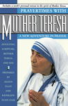 Prayertimes with Mother Teresa