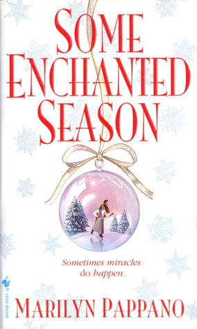 Some Enchanted Season (Bethlehem, #2)