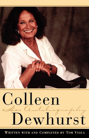 colleen dewhurst by colleen dewhurst � reviews discussion