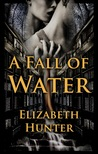 A Fall of Water