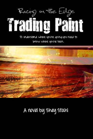 Trading Paint (Racing on the Edge, #3)
