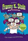 Franny K. Stein, Mad Scientist: The Three-Headed Book: Lunch Walks Among Us; The Invisible Fran; The Fran That Time Forgot price comparison at Flipkart, Amazon, Crossword, Uread, Bookadda, Landmark, Homeshop18