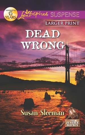 Dead Wrong by Susan Sleeman