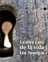 La Otra Cara de la Vida (Spanish) price comparison at Flipkart, Amazon, Crossword, Uread, Bookadda, Landmark, Homeshop18