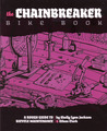 Chainbreaker Bike Book by Shelley Lynn Jackson