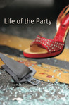 Life of the Party (Shades) (Shades)