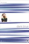 Dark Blue: Color Me Lonely (TrueColors, #1)