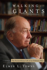 Walking With Giants: An Ordinary Man With Extraordinary Experiences