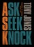 Ask, Seek, Knock: Prayers to Change Your Life