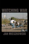 Watching War