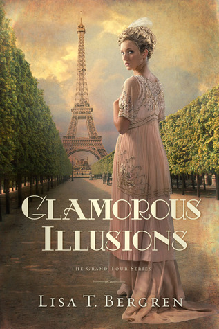 Glamorous Illusions (Grand Tour Series, #1)