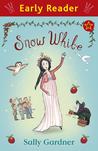 Snow White. by Sally Gardner