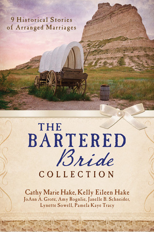The Bartered Bride Romance Collection: 9 Historical Stories of Arranged Marriages