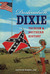 Destination Dixie: Tourism and Southern History