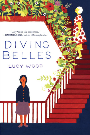 Book Review: Diving Belles by Lucy Wood