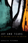 Joy and Tears: The Emotional Life of the Christian