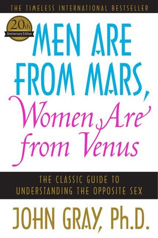 Men Are from Mars, Women Are from Venus by John Gray ...