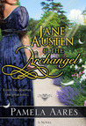 Jane Austen and the Archangel (Angels Come to Earth, #1)