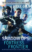 Fortress Frontier (Shadow O...