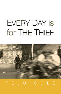 everyday is for the thief teju cole