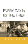 Every Day is for the Thief