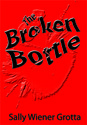 The Broken Bottle