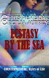 Ecstasy by the Sea (Countermeasure: Bytes of Life, #2)