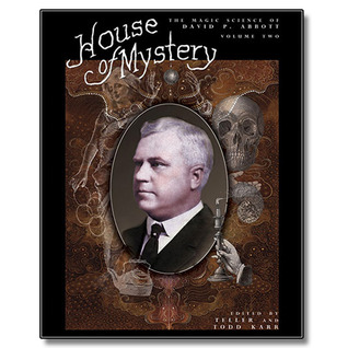 House of Mystery: The Magic Science of David P. Abbott (Volume #2)