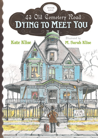 Dying to Meet You (43 Old Cemetery Road, #1)