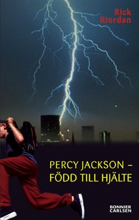 Född till hjälte (Percy Jackson, #1)