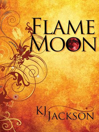 Flame Moon (Flame Moon, #1)