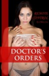 Remote Control (Doctor's Orders, #2)