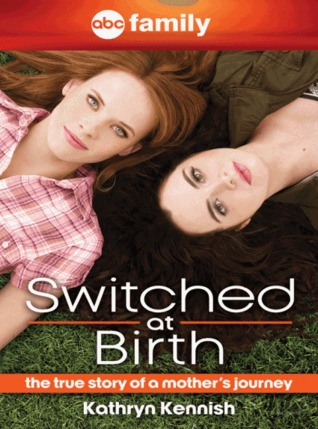 Switched at Birth: The True Story of a Mother's Journey