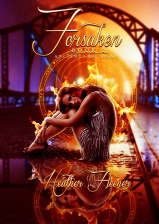 Forsaken (Ancients of Light, #2)