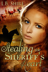 Stealing the Sheriff's Heart