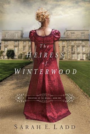 The Heiress of Winterwood (Whispers on the Moors, # 1)