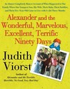 Alexander and the Wonderful, Marvelous, Excellent, Terrific Ninety Days: An Almost Completely Honest Account of What Happened to Our Family When Our Youngest Son, His Wife, Their Baby, Their Toddler, and Their Five-Year-Old Came to Live with Us for Thr...