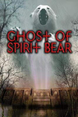 https://www.goodreads.com/book/show/2737487-ghost-of-spirit-bear?ac=1