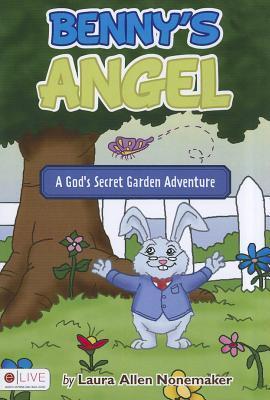 Benny's Angel: A God's Secret Garden Adventure