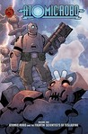 Atomic Robo and the Fightin' Scientists of Tesladyne (Atomic Robo, #1)