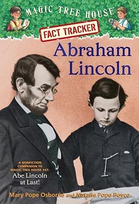 Abraham Lincoln (Magic Tree House Fact Tracker, #25)
