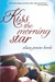 Kiss the Morning Star (Kindle Edition)