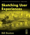 Sketching User Experiences by Bill Buxton