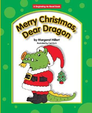 Merry Christmas, Dear Dragon (Modern Curriculum Press Beginning to Read Series) (Dear Dragon)
