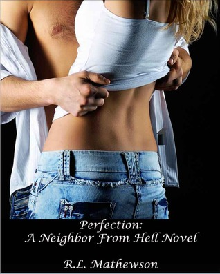 Neighbor from Hell - Tome 2 : Perfection de R. L Mathewson 15777478