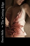The Cutting Edge by Darcia Helle