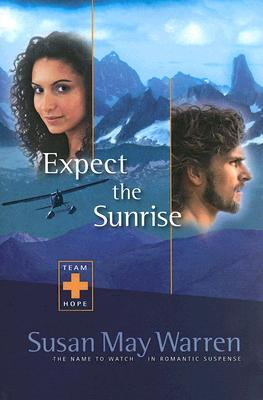 Expect the Sunrise (Team Hope #3)